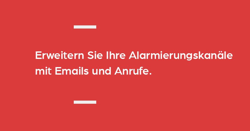 Alarmierungskanal E-Mail und Anruf